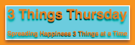 three-things-thursday-spreading-happiness1